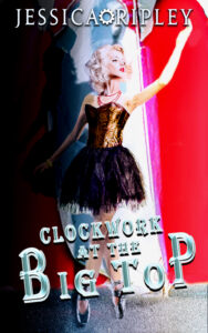 Book Cover: Clockwork at the Big Top